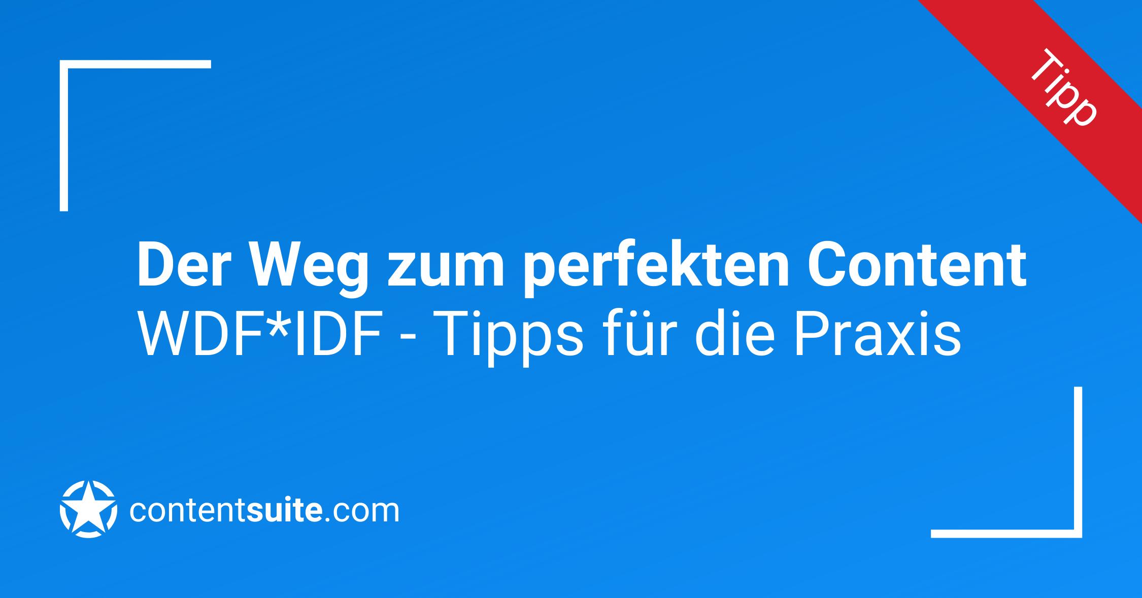 WDF*IDF Tipps für die Praxis
