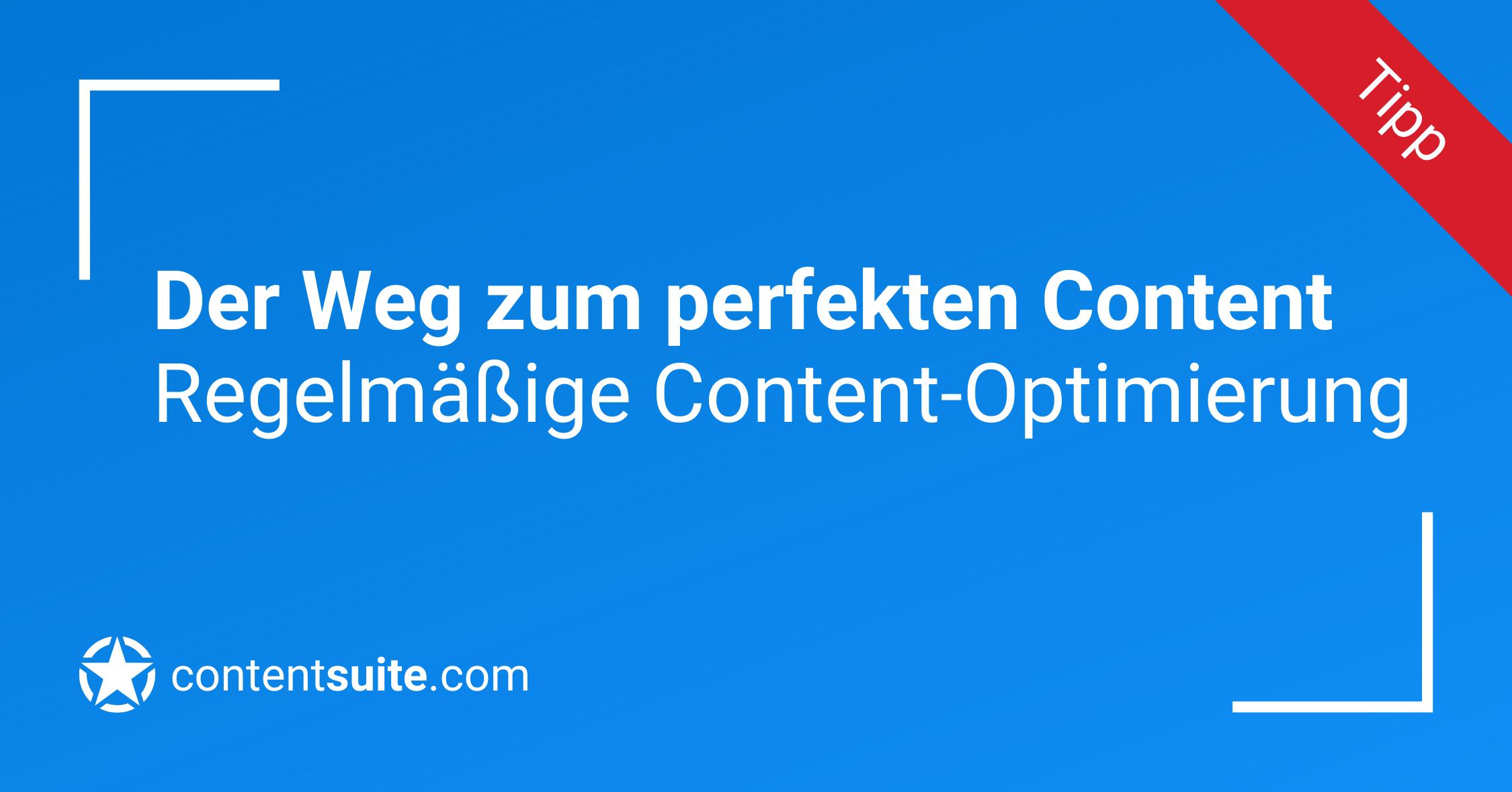 Content Optimierungen