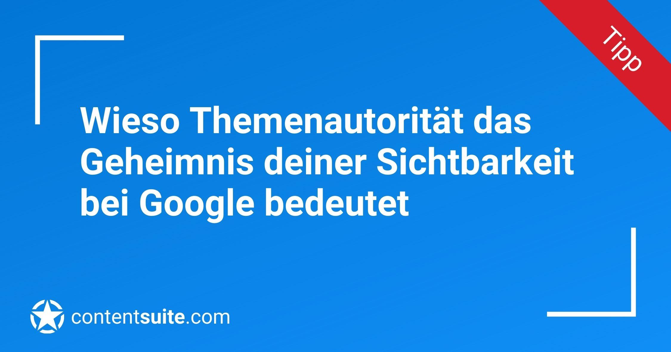 Themenautorität bei Google aufbauen